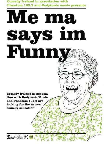 me ma says Im funny
