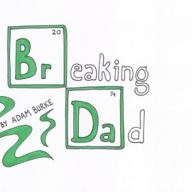 Breaking Dad – Number 7
